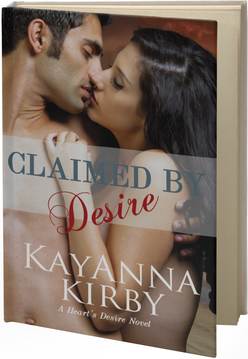 claimed by desire by kayanna kirby